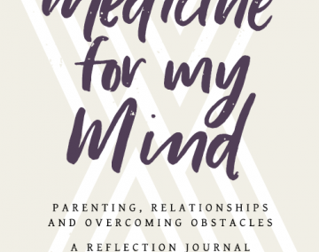 """Medicine for My Mind"" by Melanie Watkins, MD"