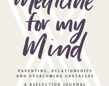 """Medicine for My Mind"" by Melanie Watkins, MD"